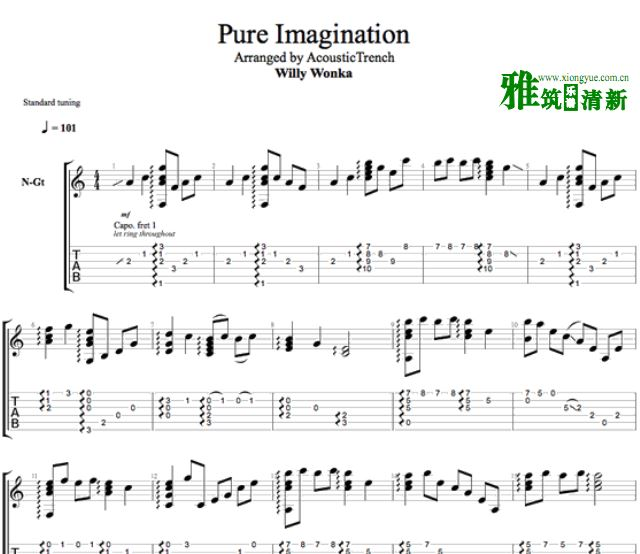 Acoustic Trench指弹吉他谱 Pure Imagination - Willy Wonka吉他谱