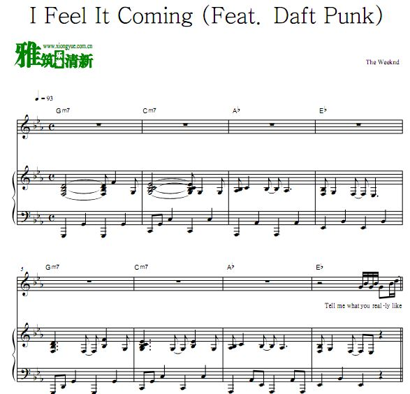 The Weeknd - I Feel It Coming钢琴伴奏声乐歌谱  (Feat. Daft Punk)